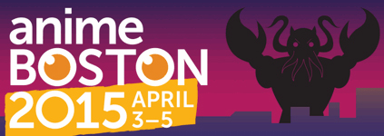 Anime Boston 2015 April 3 - 5