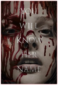 Close up of a white girl's face with blood on it with the words You Will Know Her Name